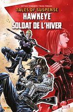 Téléchargez le livre :  Tales of Suspense - Hawkeye et le Soldat de L'Hiver