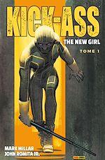 Téléchargez le livre :  Kick-Ass - The New Girl T01