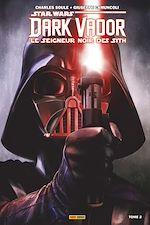 Téléchargez le livre :  Star Wars - Dark Vador - Le Seigneur Noir des Sith (2017) T02