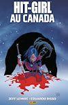 Télécharger le livre :  Hit-Girl au Canada