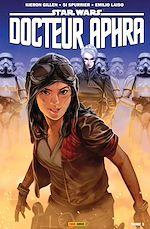 Téléchargez le livre :  Star Wars: Docteur Aphra T03
