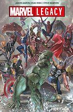 Téléchargez le livre :  Marvel Legacy - Héritage