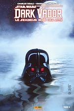 Téléchargez le livre :  Star Wars : Dark Vador - Le Seigneur Noir des Sith T03