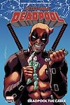 Télécharger le livre :  Détestable Deadpool T01