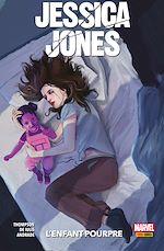 Téléchargez le livre :  Jessica Jones (2019) : L'enfant pourpre