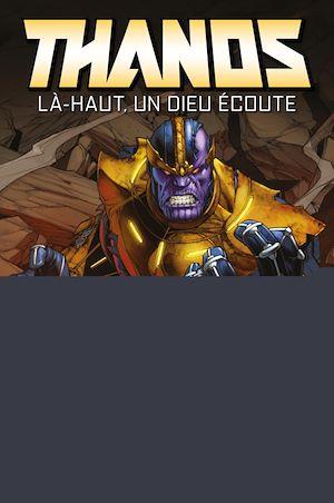 Téléchargez le livre :  Thanos : Là-haut, un dieu écoute