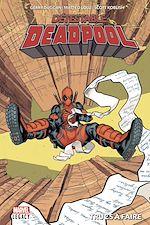 Téléchargez le livre :  Détestable Deadpool T02
