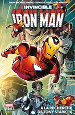 Téléchargez le livre :  Invincible Iron Man Legacy T02