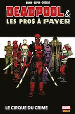 Téléchargez le livre :  Deapool & les Pros à Payer : Le cirque du crime