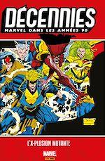 Téléchargez le livre :  Décennies : Marvel dans les années 90