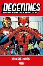 Téléchargez le livre :  Décennies : Marvel dans les années 2000