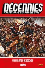 Téléchargez le livre :  Décennies : Marvel dans les années 2010