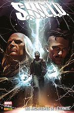 S.H.I.E.L.D. - Les architectes de l'éternité | Hickman, Jonathan