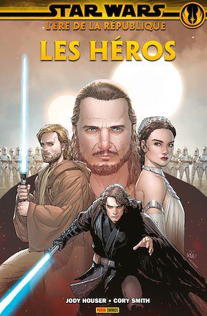 Téléchargez le livre :  Star Wars : L'ère de la République - Les héros
