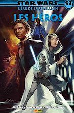 Téléchargez le livre :  Star Wars : L' ère de la rébellion - Les héros