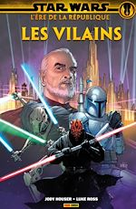 Téléchargez le livre :  Star Wars : L' ère de la République - Les vilains