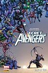 Secret Avengers - Dans le vide | Remender, Rick