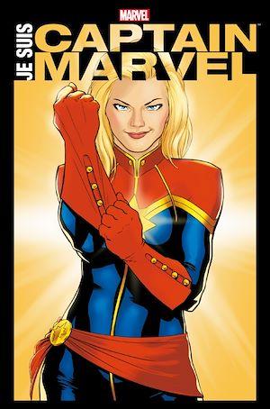 Je suis Captain Marvel | Collectif, . Auteur