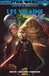 Télécharger le livre :  Star Wars : L' ère de la Rébellion - Les vilains