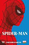 Télécharger le livre :  Spider-Man (2019) - L'histoire d'une vie