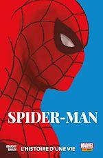 Téléchargez le livre :  Spider-Man (2019) - L'histoire d'une vie