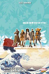 Téléchargez le livre :  Nextwave (2006) - Rendez-vous avec la H.A.I.N.E.
