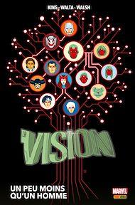 Téléchargez le livre :  La Vision (2016) - Un peu moins qu'un homme