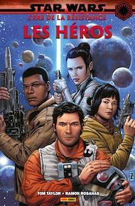 Téléchargez le livre :  Star Wars : L' ère de la Résistance - Les héros