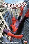 Télécharger le livre :  Spider-Man (2014) : Devenir un homme