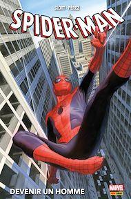 Téléchargez le livre :  Spider-Man (2014) : Devenir un homme