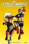 Télécharger le livre :  Le Projet Marvels (2009) : La naissance des super-héros