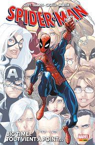 Téléchargez le livre :  Spider-Man : Big Time T01