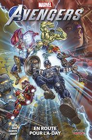 Téléchargez le livre :  Avengers : En route pour l'A-day