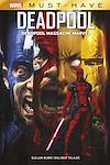 Télécharger le livre :  Marvel Must-Have : Deadpool - Deadpool massacre Marvel
