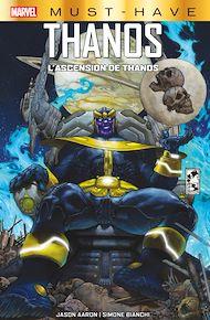 Téléchargez le livre :  Marvel Must-Have : Thanos - L'ascension de Thanos