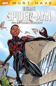 Téléchargez le livre :  Marvel Must-Have : Ultimate Spider-Man - Qui est Miles Morales ?