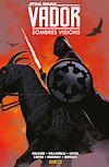 Télécharger le livre :  Star Wars : Vador - Sombres visions
