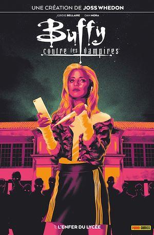 Buffy contre les vampires T01 |