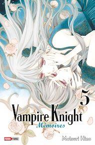 Téléchargez le livre :  Vampire Knight Mémoires T05