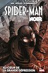 Télécharger le livre :  Spider-Man Noir : Au coeur de la Grande Dépression