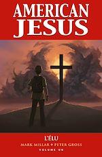 Téléchargez le livre :  American Jesus T01