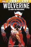 Télécharger le livre :  Marvel Must-Have : Wolverine - La mort de Wolverine