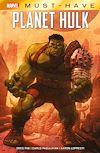 Télécharger le livre :  Marvel Must Have : Hulk - Planète Hulk