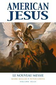Téléchargez le livre :  American Jesus T02