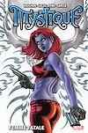 Télécharger le livre :  Mystique : Femme fatale