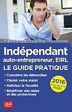 Téléchargez le livre :  Indépendant, auto-entrepreneur, EIRL