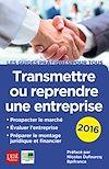 Télécharger le livre :  Transmettre ou reprendre une entreprise