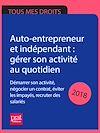 Télécharger le livre :  Auto-entrepreneur et indépendant : gérer son activité au quotidien 2018