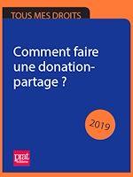 Téléchargez le livre :  Comment faire une donation-partage ? 2019