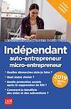 Télécharger le livre :  Indépendant, auto-entrepreneur, micro-entrepreneur 2019